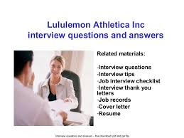 lululemon athletica inc interview questions and answers