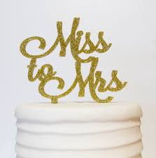 mrs and mrs cake topper miss to mrs cake topper pink poppy party shoppe llc