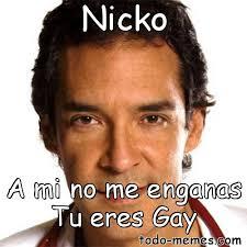 Meme And Nicko - arraymeme de nicko a mi no me enganas tu eres gay