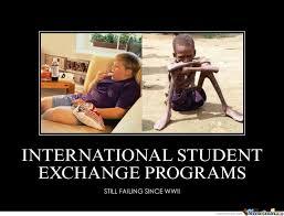 International Memes - international student exchange programs by triflinmofo meme center