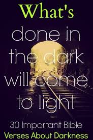 light in the darkness verse darkness darkness verses and bible