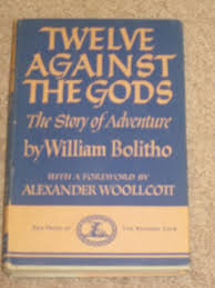 twelve against the gods the story of adventure william bolitho