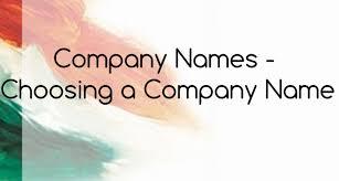 company names choosing a company name