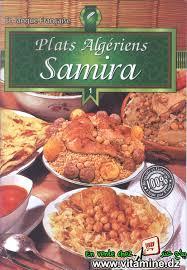 la cuisine alg駻ienne samira samira plats algériens livres cuisine