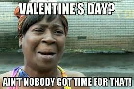 Valentines Funny Memes - hilarious valentine s day memes to send your single pals refinery29
