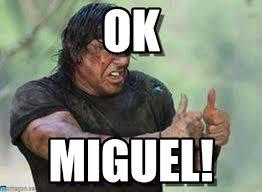 Miguel Memes - ok gagea meme on memegen