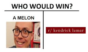 Decent Meme - i m feeling a decent to strong 7 on this meme kendricklamar