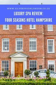best 25 spa days hampshire ideas on pinterest luxury weekend
