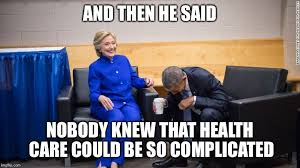 And Then I Said Meme Generator - and then he said nobody knew that health care could be so