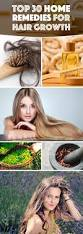 top 30 home remedies for hair growth that are all you need to