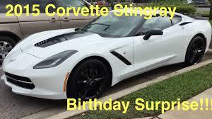 corvette birthday surprising my with a corvette c7 stingray z51 for his birthday