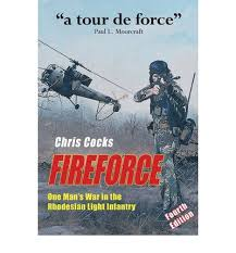 fireforce one man s war in the rhodesian light infantry fireforce the best amazon price in savemoney es
