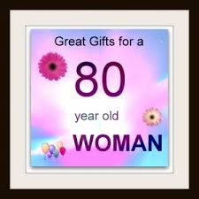 gift ideas for an 80 year gifts by age