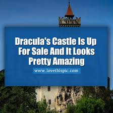 Dracula S Castle For Sale Dracula U0027s Castle Is Up For Sale And It Is Pretty Amazing