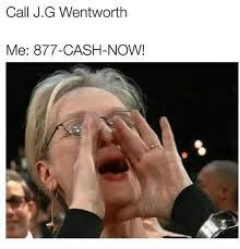 Jg Wentworth Meme - 25 best memes about j g wentworth j g wentworth memes