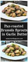 thanksgiving brussel sprout recipes best 25 recipe for brussel sprouts ideas on pinterest roasted