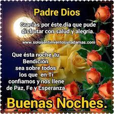 imagenes de buenas noche que dios te bendiga buenas noches padre dios frases pinterest buenas noches