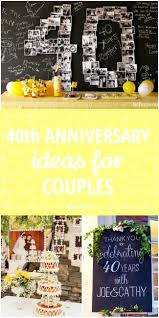 40th anniversary ideas 40th anniversary ideas for couples tip junkie