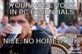 Lazy College Senior Meme Generator - lazy college senior meme homework ma