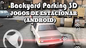 Backyard Parking Backyard Parking 3d Android Jogos De Estacionar Lg L Prime Youtube