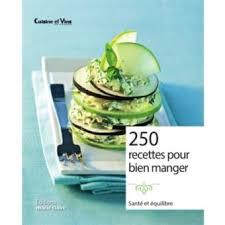 cuisiner sain cuisiner sain et facile 300 recettes broché catherine gerbod