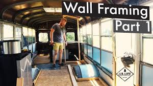 skoolie conversion wall framing part 1 skoolie bus conversion tiny house videos