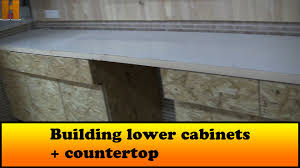 Lower Cabinets Building Lower Cabinets Countertop Youtube