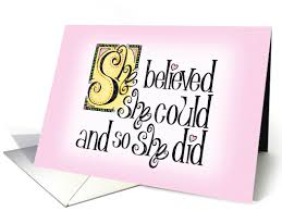she believed she could graduation announcement card by a