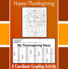 thanksgiving my thanksgiving story a coordinate graphing activity