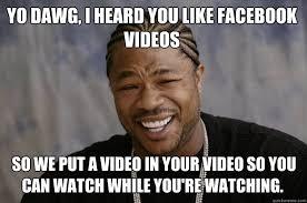Memes Videos - xzibit meme memes quickmeme