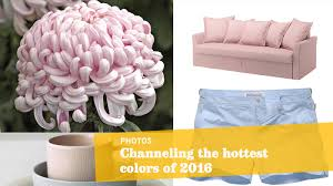 color of 2016 how exactly does a u0027color of the year u0027 get chosen la times