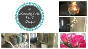 10 tips for decorating on a budget easy decor tips home decor