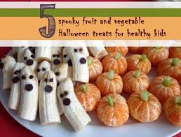 fruit treats 5 spooky fruit and vegetable treats for healthy kids