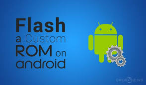 rom android flash custom roms on android devices a beginner s guide