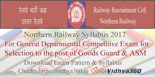 exam pattern of goods guard northern railway syllabus 2017 rrc nr asm goods guard exam pattern