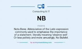 nb nota bene abbreviation of the expression commonly used