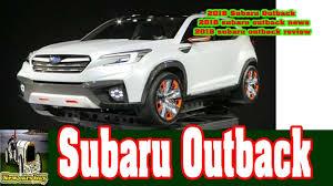 subaru outback 2018 white 2018 subaru outback 2018 subaru outback news 2018 subaru