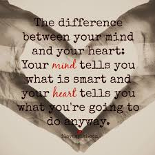 the difference between your mind and your heart i love my lsi