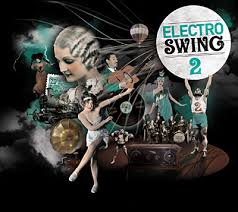 electro swing fever album electro swing electroswingrecords