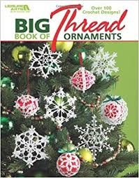 big book of thread ornaments leisure arts 4795 leisure arts