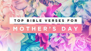 Mothers Day Top 50 Bible Verses For Mother U0027s Day Bonus Sharefaith Magazine
