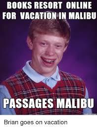 Passages Malibu Meme - books resort online for vacation in malibu passages malibu brian
