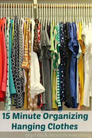 31 days of 15 minute organizing day 3 hanging clothes
