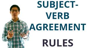 subject verb agreement rules and tricky scenarios english