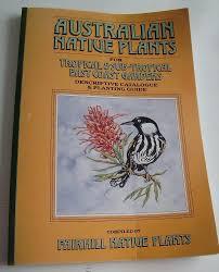 fairhill native plants australian native plants for tropical u0026 sub tropical east coast