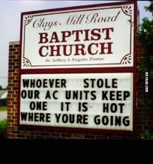 Church Sign Meme - 14 of the most passive aggressive church signs you will ever read
