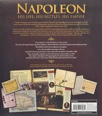 amazon com napoleon his life his battles his empire