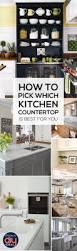 best 10 best kitchen countertops ideas on pinterest best how to pick which kitchen countertop is best
