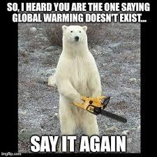 Global Warming Meme - 23 hilarious global warming memes that make fun of both sides