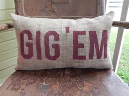 texas a u0026m aggies gig u0027em aggie pillow collegiate decor burlap